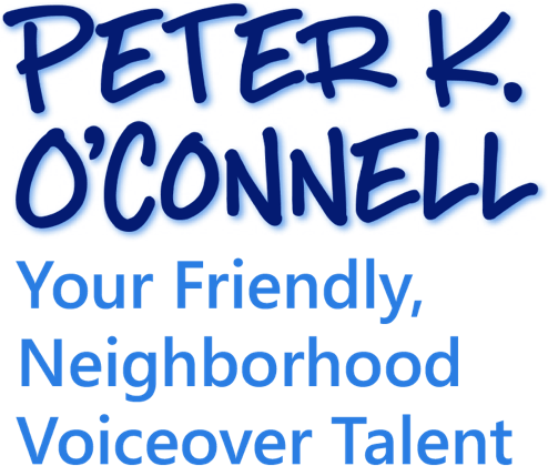 Peter K. O'Connell Your Friendly, Neighborhood Voiceover Talent logo